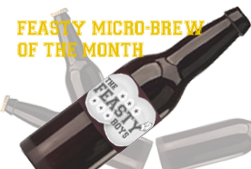 Feasty Micro-brew of the month